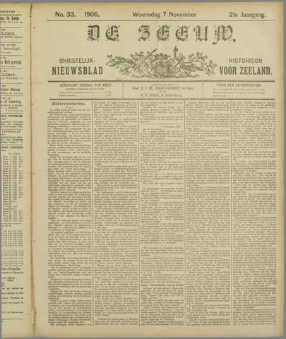De Zeeuw. Christelijk-historisch nieuwsblad voor Zeeland 1906-11-07
