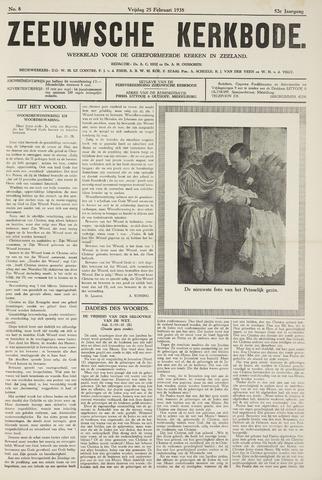 Zeeuwsche kerkbode, weekblad gewijd aan de belangen der gereformeerde kerken/ Zeeuwsch kerkblad 1938-02-25