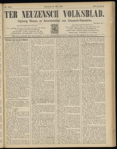 Ter Neuzensch Volksblad. Vrijzinnig nieuws- en advertentieblad voor Zeeuwsch- Vlaanderen / Zeeuwsch Nieuwsblad. Nieuws- en advertentieblad voor Zeeland 1913-05-31