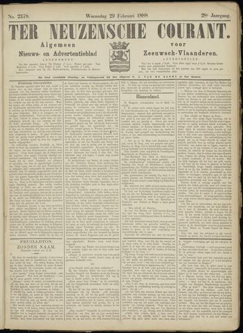 Ter Neuzensche Courant. Algemeen Nieuws- en Advertentieblad voor Zeeuwsch-Vlaanderen / Neuzensche Courant ... (idem) / (Algemeen) nieuws en advertentieblad voor Zeeuwsch-Vlaanderen 1888-02-29