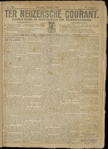 Ter Neuzensche Courant. Algemeen Nieuws- en Advertentieblad voor Zeeuwsch-Vlaanderen / Neuzensche Courant ... (idem) / (Algemeen) nieuws en advertentieblad voor Zeeuwsch-Vlaanderen 1916