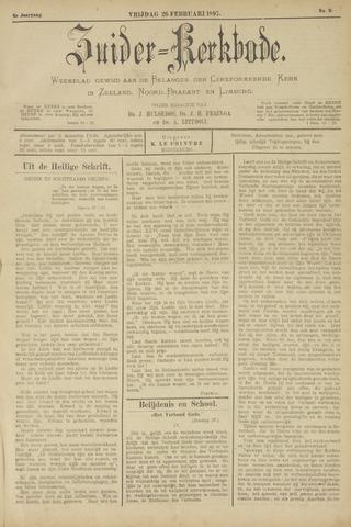 Zuider Kerkbode, Weekblad gewijd aan de belangen der gereformeerde kerken in Zeeland, Noord-Brabant en Limburg. 1897-02-26