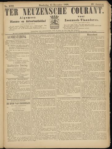 Ter Neuzensche Courant. Algemeen Nieuws- en Advertentieblad voor Zeeuwsch-Vlaanderen / Neuzensche Courant ... (idem) / (Algemeen) nieuws en advertentieblad voor Zeeuwsch-Vlaanderen 1898-12-15