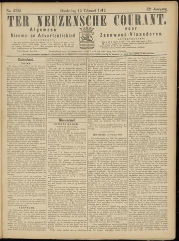 Ter Neuzensche Courant. Algemeen Nieuws- en Advertentieblad voor Zeeuwsch-Vlaanderen / Neuzensche Courant ... (idem) / (Algemeen) nieuws en advertentieblad voor Zeeuwsch-Vlaanderen 1912-02-15