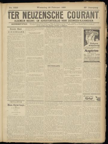 Ter Neuzensche Courant. Algemeen Nieuws- en Advertentieblad voor Zeeuwsch-Vlaanderen / Neuzensche Courant ... (idem) / (Algemeen) nieuws en advertentieblad voor Zeeuwsch-Vlaanderen 1929-02-20