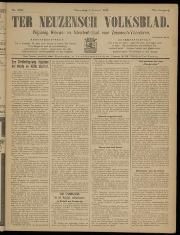 Ter Neuzensch Volksblad. Vrijzinnig nieuws- en advertentieblad voor Zeeuwsch- Vlaanderen / Zeeuwsch Nieuwsblad. Nieuws- en advertentieblad voor Zeeland 1915-01-06