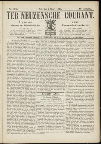 Ter Neuzensche Courant. Algemeen Nieuws- en Advertentieblad voor Zeeuwsch-Vlaanderen / Neuzensche Courant ... (idem) / (Algemeen) nieuws en advertentieblad voor Zeeuwsch-Vlaanderen 1878-03-02