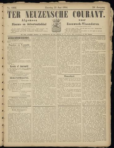 Ter Neuzensche Courant. Algemeen Nieuws- en Advertentieblad voor Zeeuwsch-Vlaanderen / Neuzensche Courant ... (idem) / (Algemeen) nieuws en advertentieblad voor Zeeuwsch-Vlaanderen 1884-06-21