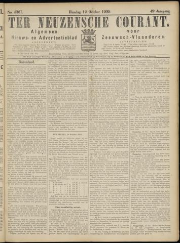 Ter Neuzensche Courant. Algemeen Nieuws- en Advertentieblad voor Zeeuwsch-Vlaanderen / Neuzensche Courant ... (idem) / (Algemeen) nieuws en advertentieblad voor Zeeuwsch-Vlaanderen 1909-10-19
