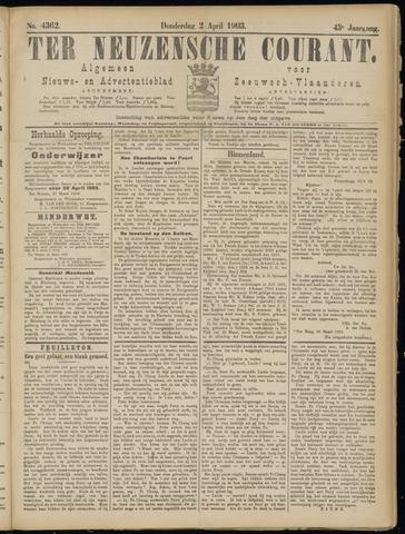 Ter Neuzensche Courant. Algemeen Nieuws- en Advertentieblad voor Zeeuwsch-Vlaanderen / Neuzensche Courant ... (idem) / (Algemeen) nieuws en advertentieblad voor Zeeuwsch-Vlaanderen 1903-04-02