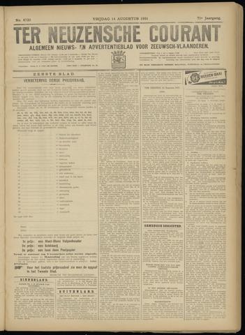 Ter Neuzensche Courant. Algemeen Nieuws- en Advertentieblad voor Zeeuwsch-Vlaanderen / Neuzensche Courant ... (idem) / (Algemeen) nieuws en advertentieblad voor Zeeuwsch-Vlaanderen 1931-08-14