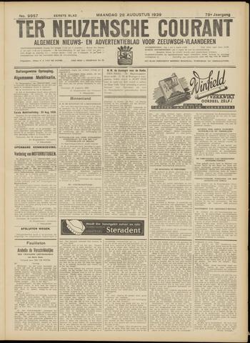 Ter Neuzensche Courant. Algemeen Nieuws- en Advertentieblad voor Zeeuwsch-Vlaanderen / Neuzensche Courant ... (idem) / (Algemeen) nieuws en advertentieblad voor Zeeuwsch-Vlaanderen 1939-08-28