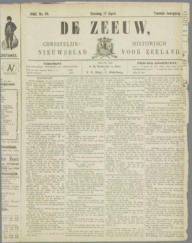 De Zeeuw. Christelijk-historisch nieuwsblad voor Zeeland 1888-04-17