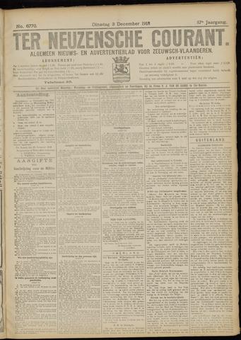 Ter Neuzensche Courant. Algemeen Nieuws- en Advertentieblad voor Zeeuwsch-Vlaanderen / Neuzensche Courant ... (idem) / (Algemeen) nieuws en advertentieblad voor Zeeuwsch-Vlaanderen 1918-12-03