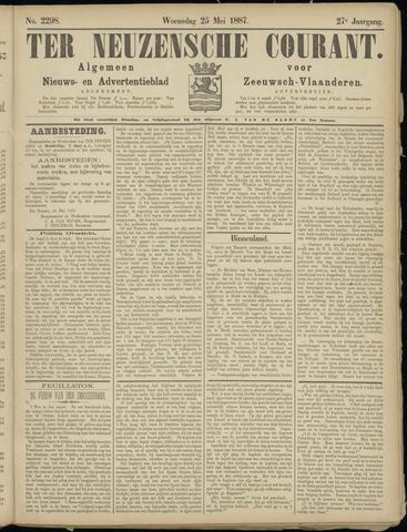 Ter Neuzensche Courant. Algemeen Nieuws- en Advertentieblad voor Zeeuwsch-Vlaanderen / Neuzensche Courant ... (idem) / (Algemeen) nieuws en advertentieblad voor Zeeuwsch-Vlaanderen 1887-05-25