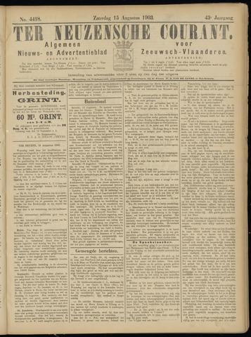 Ter Neuzensche Courant. Algemeen Nieuws- en Advertentieblad voor Zeeuwsch-Vlaanderen / Neuzensche Courant ... (idem) / (Algemeen) nieuws en advertentieblad voor Zeeuwsch-Vlaanderen 1903-08-15