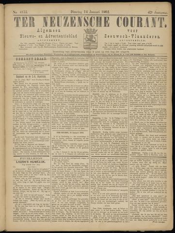 Ter Neuzensche Courant. Algemeen Nieuws- en Advertentieblad voor Zeeuwsch-Vlaanderen / Neuzensche Courant ... (idem) / (Algemeen) nieuws en advertentieblad voor Zeeuwsch-Vlaanderen 1902-01-14