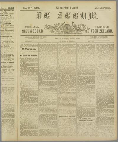 De Zeeuw. Christelijk-historisch nieuwsblad voor Zeeland 1906-04-05