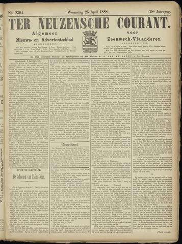 Ter Neuzensche Courant. Algemeen Nieuws- en Advertentieblad voor Zeeuwsch-Vlaanderen / Neuzensche Courant ... (idem) / (Algemeen) nieuws en advertentieblad voor Zeeuwsch-Vlaanderen 1888-04-25