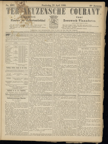 Ter Neuzensche Courant. Algemeen Nieuws- en Advertentieblad voor Zeeuwsch-Vlaanderen / Neuzensche Courant ... (idem) / (Algemeen) nieuws en advertentieblad voor Zeeuwsch-Vlaanderen 1900-04-19