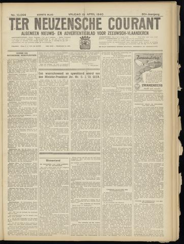 Ter Neuzensche Courant. Algemeen Nieuws- en Advertentieblad voor Zeeuwsch-Vlaanderen / Neuzensche Courant ... (idem) / (Algemeen) nieuws en advertentieblad voor Zeeuwsch-Vlaanderen 1940-04-19