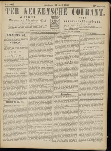 Ter Neuzensche Courant. Algemeen Nieuws- en Advertentieblad voor Zeeuwsch-Vlaanderen / Neuzensche Courant ... (idem) / (Algemeen) nieuws en advertentieblad voor Zeeuwsch-Vlaanderen 1901-04-11