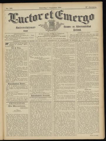Luctor et Emergo. Antirevolutionair nieuws- en advertentieblad voor Zeeland / Zeeuwsch-Vlaanderen. Orgaan ter verspreiding van de christelijke beginselen in Zeeuwsch-Vlaanderen 1914-08-01