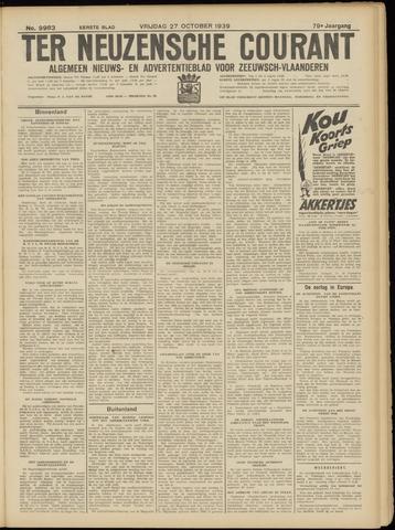 Ter Neuzensche Courant. Algemeen Nieuws- en Advertentieblad voor Zeeuwsch-Vlaanderen / Neuzensche Courant ... (idem) / (Algemeen) nieuws en advertentieblad voor Zeeuwsch-Vlaanderen 1939-10-27