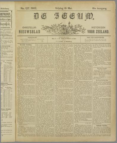 De Zeeuw. Christelijk-historisch nieuwsblad voor Zeeland 1902-05-16