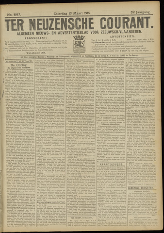 Ter Neuzensche Courant. Algemeen Nieuws- en Advertentieblad voor Zeeuwsch-Vlaanderen / Neuzensche Courant ... (idem) / (Algemeen) nieuws en advertentieblad voor Zeeuwsch-Vlaanderen 1915-03-13