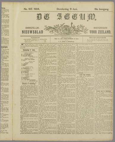 De Zeeuw. Christelijk-historisch nieuwsblad voor Zeeland 1904-06-09