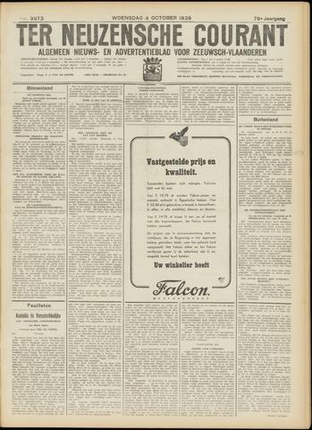 Ter Neuzensche Courant. Algemeen Nieuws- en Advertentieblad voor Zeeuwsch-Vlaanderen / Neuzensche Courant ... (idem) / (Algemeen) nieuws en advertentieblad voor Zeeuwsch-Vlaanderen 1939-10-04