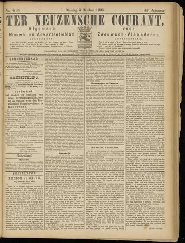 Ter Neuzensche Courant. Algemeen Nieuws- en Advertentieblad voor Zeeuwsch-Vlaanderen / Neuzensche Courant ... (idem) / (Algemeen) nieuws en advertentieblad voor Zeeuwsch-Vlaanderen 1905-10-03