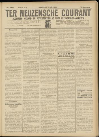 Ter Neuzensche Courant. Algemeen Nieuws- en Advertentieblad voor Zeeuwsch-Vlaanderen / Neuzensche Courant ... (idem) / (Algemeen) nieuws en advertentieblad voor Zeeuwsch-Vlaanderen 1936-05-11