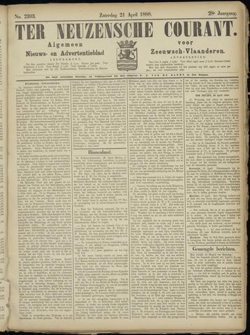 Ter Neuzensche Courant. Algemeen Nieuws- en Advertentieblad voor Zeeuwsch-Vlaanderen / Neuzensche Courant ... (idem) / (Algemeen) nieuws en advertentieblad voor Zeeuwsch-Vlaanderen 1888-04-21