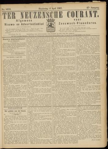 Ter Neuzensche Courant. Algemeen Nieuws- en Advertentieblad voor Zeeuwsch-Vlaanderen / Neuzensche Courant ... (idem) / (Algemeen) nieuws en advertentieblad voor Zeeuwsch-Vlaanderen 1907-04-04