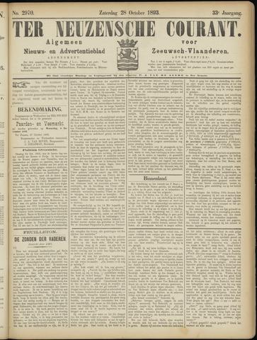 Ter Neuzensche Courant. Algemeen Nieuws- en Advertentieblad voor Zeeuwsch-Vlaanderen / Neuzensche Courant ... (idem) / (Algemeen) nieuws en advertentieblad voor Zeeuwsch-Vlaanderen 1893-10-28