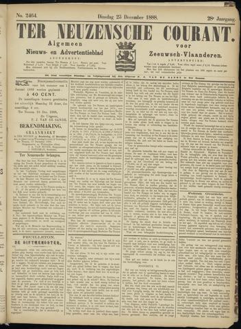 Ter Neuzensche Courant. Algemeen Nieuws- en Advertentieblad voor Zeeuwsch-Vlaanderen / Neuzensche Courant ... (idem) / (Algemeen) nieuws en advertentieblad voor Zeeuwsch-Vlaanderen 1888-12-25
