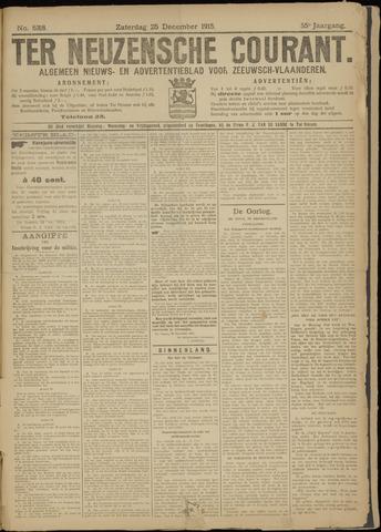 Ter Neuzensche Courant. Algemeen Nieuws- en Advertentieblad voor Zeeuwsch-Vlaanderen / Neuzensche Courant ... (idem) / (Algemeen) nieuws en advertentieblad voor Zeeuwsch-Vlaanderen 1915-12-25