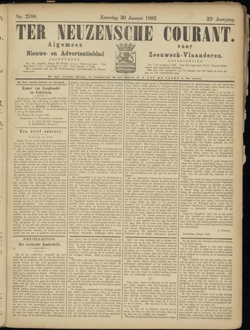 Ter Neuzensche Courant. Algemeen Nieuws- en Advertentieblad voor Zeeuwsch-Vlaanderen / Neuzensche Courant ... (idem) / (Algemeen) nieuws en advertentieblad voor Zeeuwsch-Vlaanderen 1892-01-30