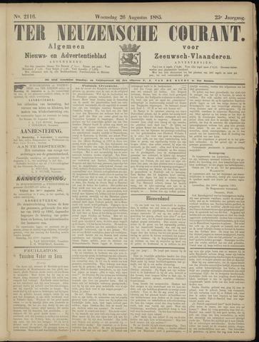 Ter Neuzensche Courant. Algemeen Nieuws- en Advertentieblad voor Zeeuwsch-Vlaanderen / Neuzensche Courant ... (idem) / (Algemeen) nieuws en advertentieblad voor Zeeuwsch-Vlaanderen 1885-08-26