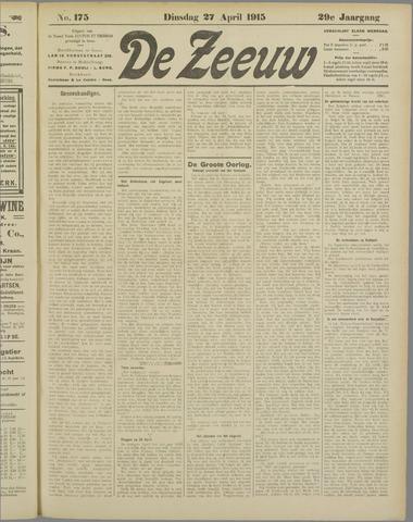 De Zeeuw. Christelijk-historisch nieuwsblad voor Zeeland 1915-04-27
