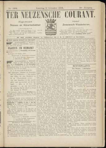 Ter Neuzensche Courant. Algemeen Nieuws- en Advertentieblad voor Zeeuwsch-Vlaanderen / Neuzensche Courant ... (idem) / (Algemeen) nieuws en advertentieblad voor Zeeuwsch-Vlaanderen 1878-11-02