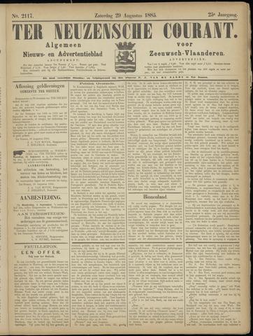 Ter Neuzensche Courant. Algemeen Nieuws- en Advertentieblad voor Zeeuwsch-Vlaanderen / Neuzensche Courant ... (idem) / (Algemeen) nieuws en advertentieblad voor Zeeuwsch-Vlaanderen 1885-08-29