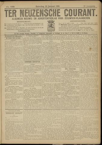Ter Neuzensche Courant. Algemeen Nieuws- en Advertentieblad voor Zeeuwsch-Vlaanderen / Neuzensche Courant ... (idem) / (Algemeen) nieuws en advertentieblad voor Zeeuwsch-Vlaanderen 1916-01-22
