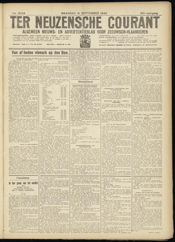 Ter Neuzensche Courant. Algemeen Nieuws- en Advertentieblad voor Zeeuwsch-Vlaanderen / Neuzensche Courant ... (idem) / (Algemeen) nieuws en advertentieblad voor Zeeuwsch-Vlaanderen 1940-09-16