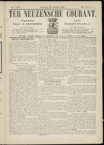 Ter Neuzensche Courant. Algemeen Nieuws- en Advertentieblad voor Zeeuwsch-Vlaanderen / Neuzensche Courant ... (idem) / (Algemeen) nieuws en advertentieblad voor Zeeuwsch-Vlaanderen 1881-01-29