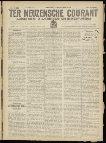 Ter Neuzensche Courant. Algemeen Nieuws- en Advertentieblad voor Zeeuwsch-Vlaanderen / Neuzensche Courant ... (idem) / (Algemeen) nieuws en advertentieblad voor Zeeuwsch-Vlaanderen 1940-02-12