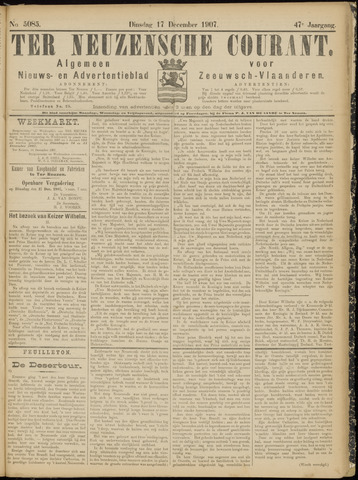 Ter Neuzensche Courant. Algemeen Nieuws- en Advertentieblad voor Zeeuwsch-Vlaanderen / Neuzensche Courant ... (idem) / (Algemeen) nieuws en advertentieblad voor Zeeuwsch-Vlaanderen 1907-12-17