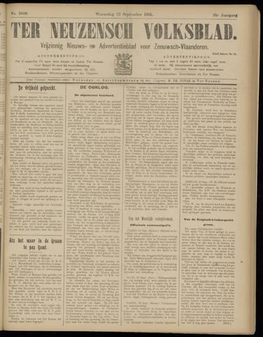 Ter Neuzensch Volksblad. Vrijzinnig nieuws- en advertentieblad voor Zeeuwsch- Vlaanderen / Zeeuwsch Nieuwsblad. Nieuws- en advertentieblad voor Zeeland 1915-09-22